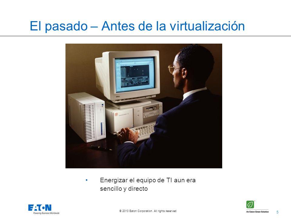 El pasado – Antes de la virtualización