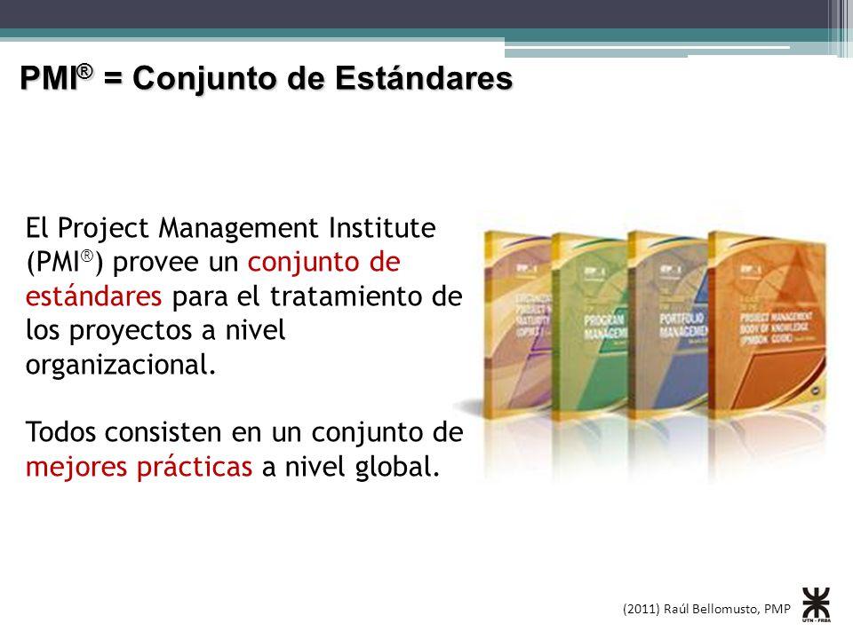 PMI® = Conjunto de Estándares