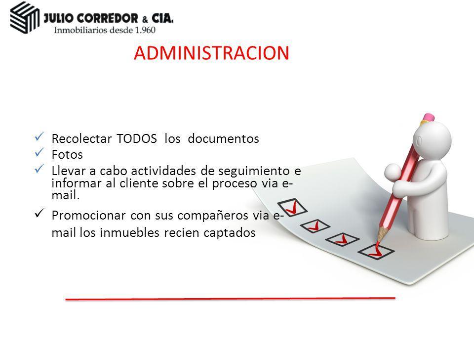 Administración ADMINISTRACION Recolectar TODOS los documentos Fotos