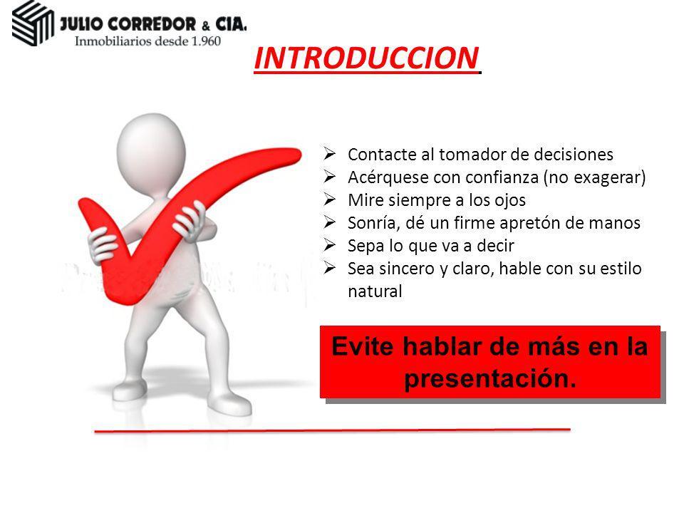 Evite hablar de más en la presentación.
