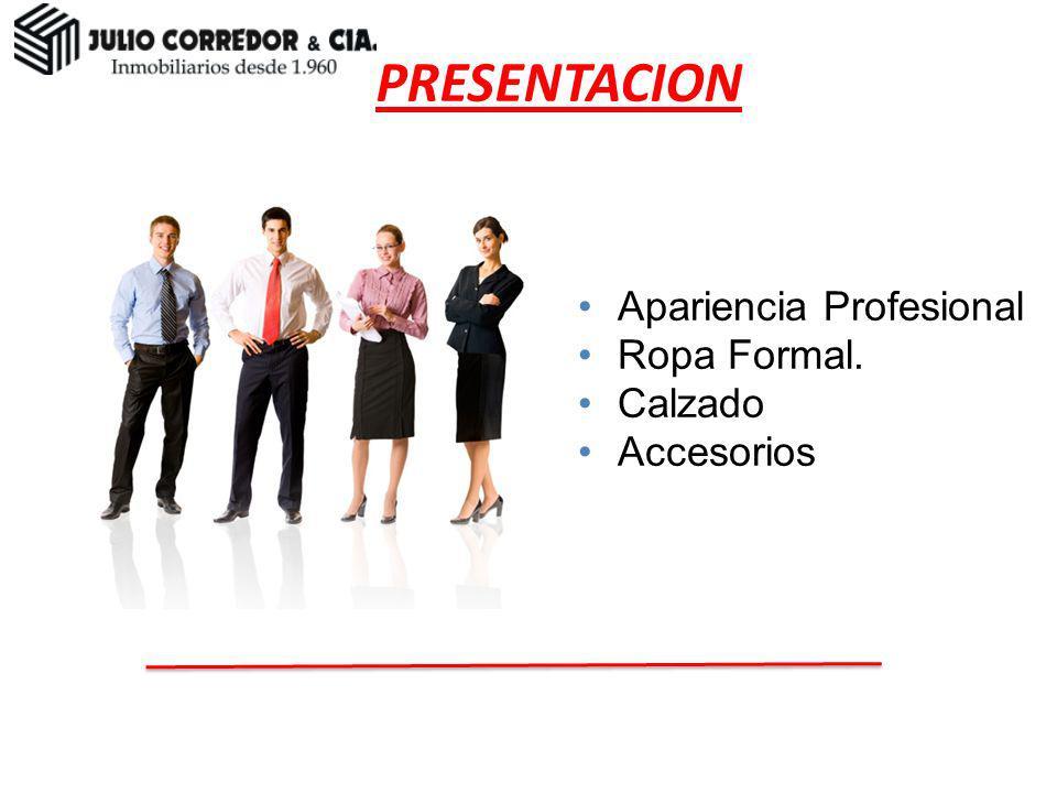 PRESENTACION Presentación Apariencia Profesional Ropa Formal. Calzado