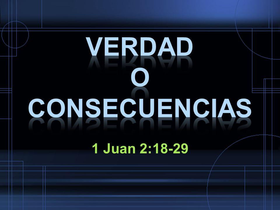 VERDAD O CONSECUENCIAS