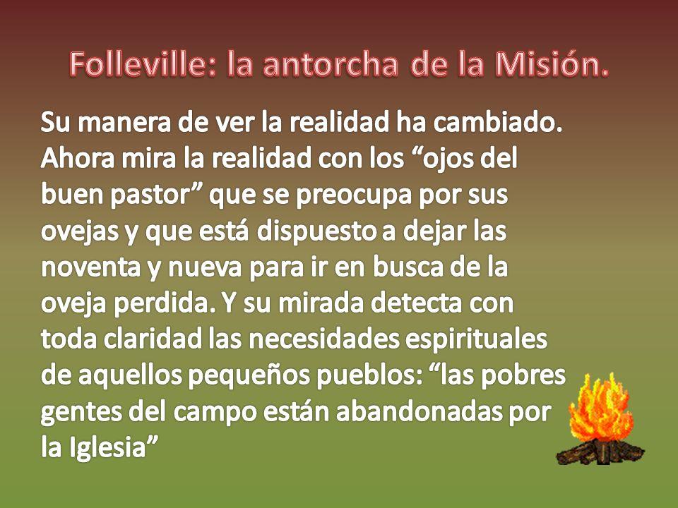 Folleville: la antorcha de la Misión.