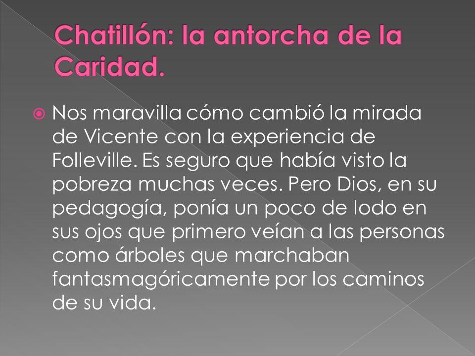 Chatillón: la antorcha de la Caridad.