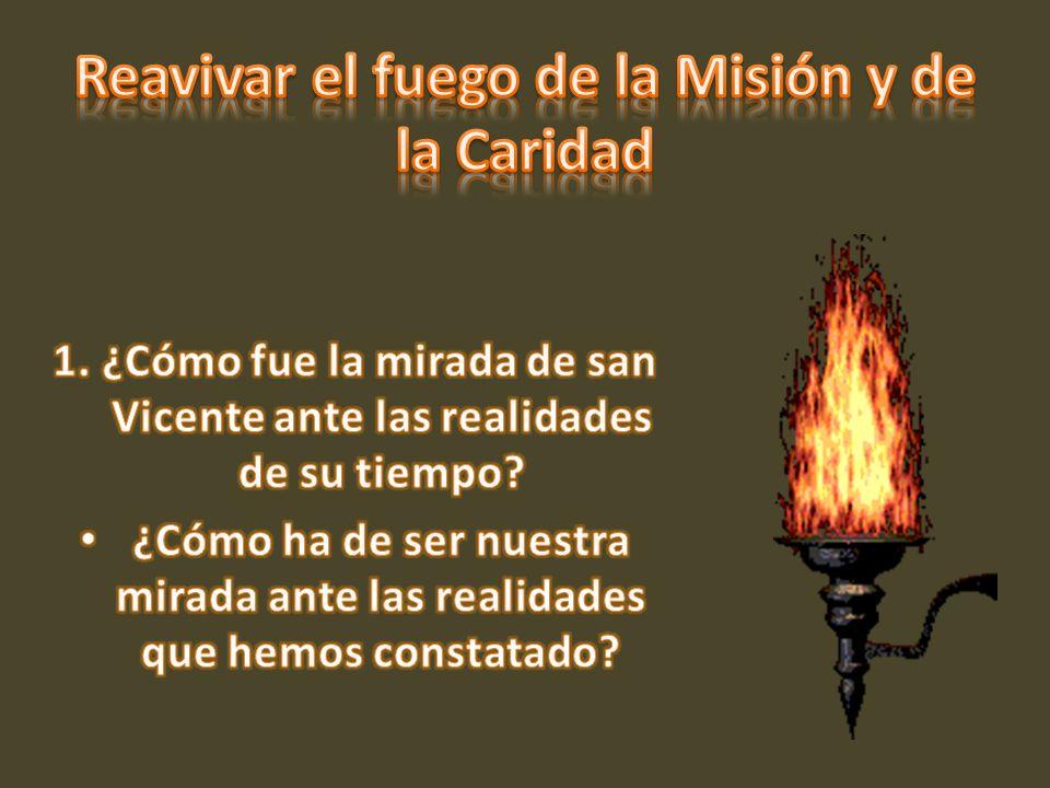 Reavivar el fuego de la Misión y de la Caridad