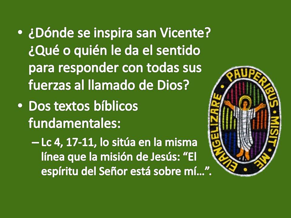 Dos textos bíblicos fundamentales:
