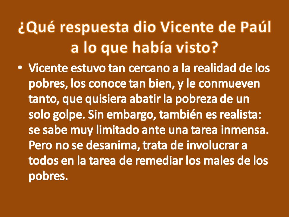 ¿Qué respuesta dio Vicente de Paúl a lo que había visto