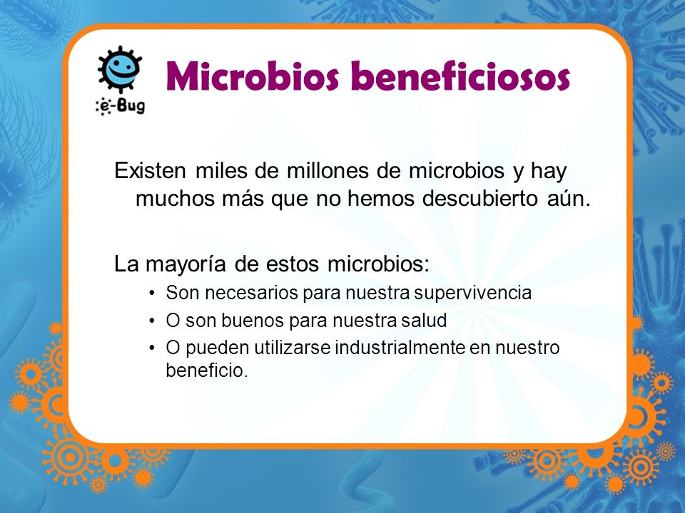 Microbios beneficiosos