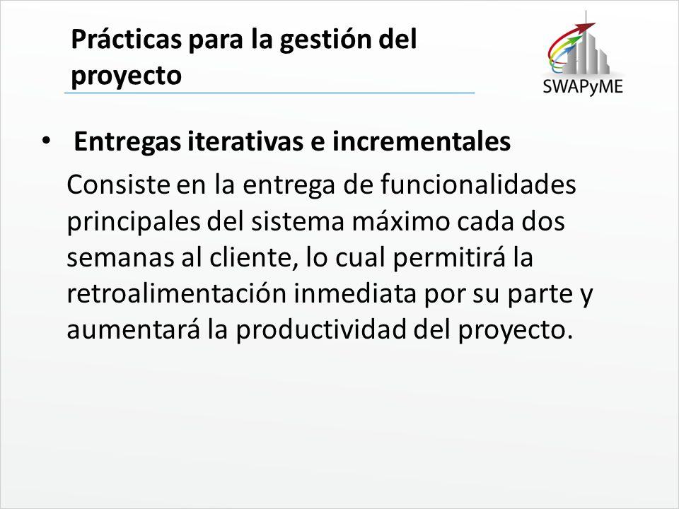 Prácticas para la gestión del proyecto