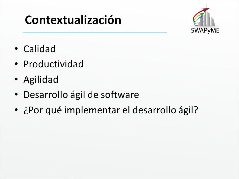 Contextualización Calidad Productividad Agilidad