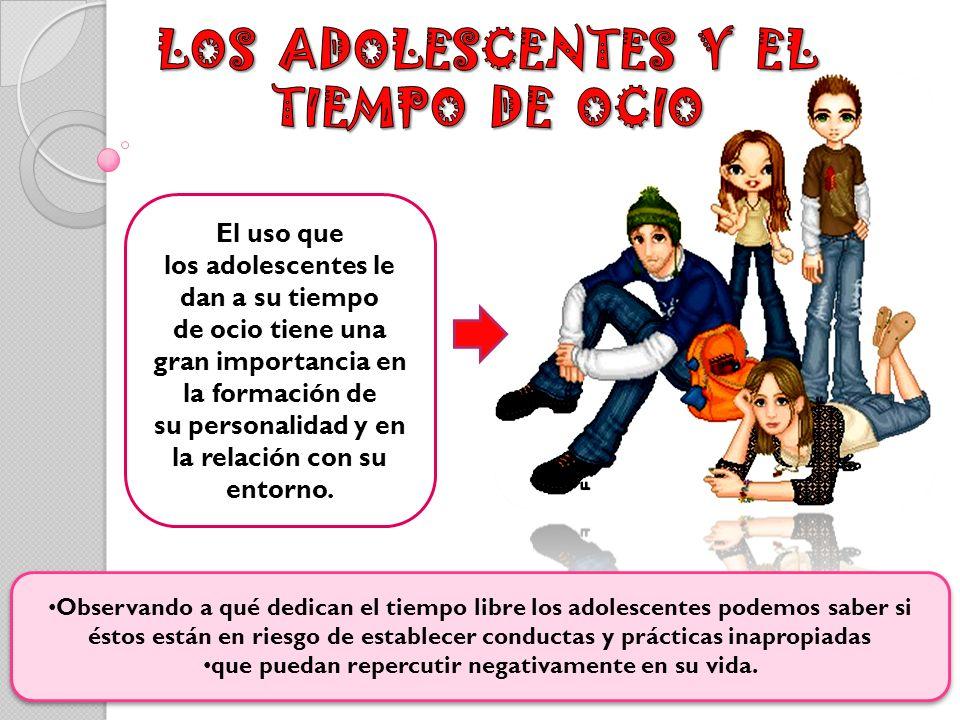 LOS ADOLESCENTES Y EL TIEMPO DE OCIO