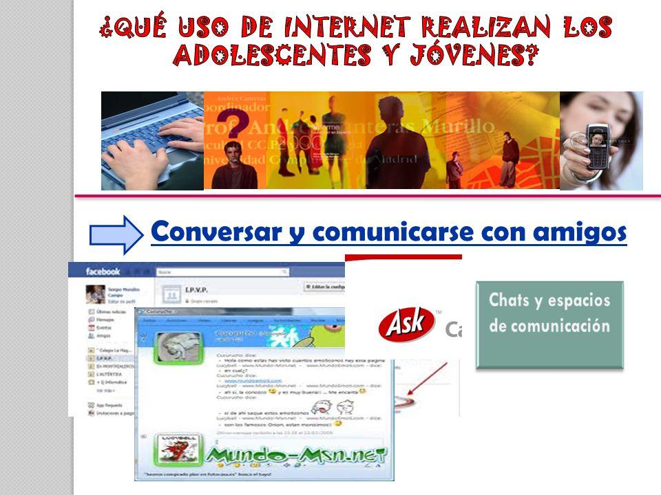 ¿QUÉ USO DE INTERNET REALIZAN LOS ADOLESCENTES Y JÓVENES