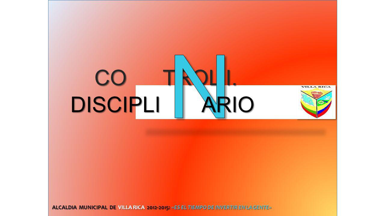 N CO TROL I. DISCIPLI ARIO