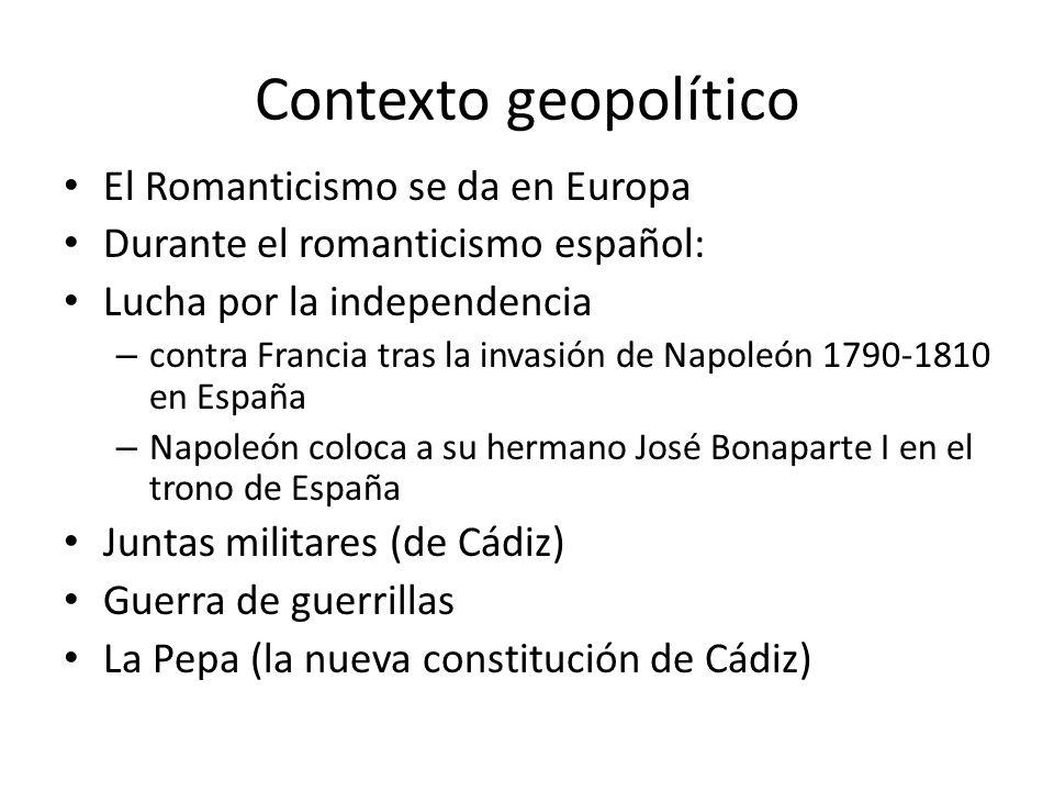 Contexto geopolítico El Romanticismo se da en Europa