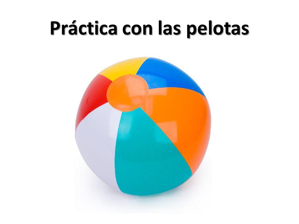 Práctica con las pelotas