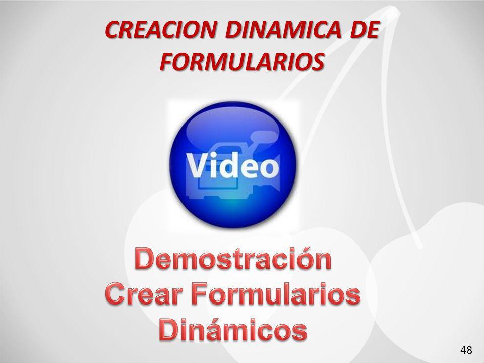CREACION DINAMICA DE FORMULARIOS