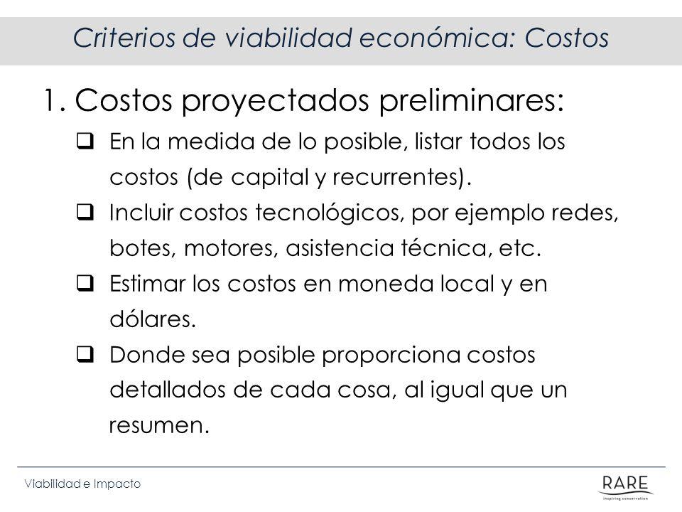 Criterios de viabilidad económica: Costos