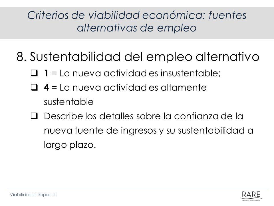 Criterios de viabilidad económica: fuentes alternativas de empleo