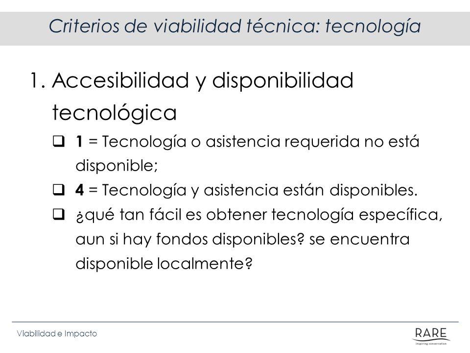 Criterios de viabilidad técnica: tecnología