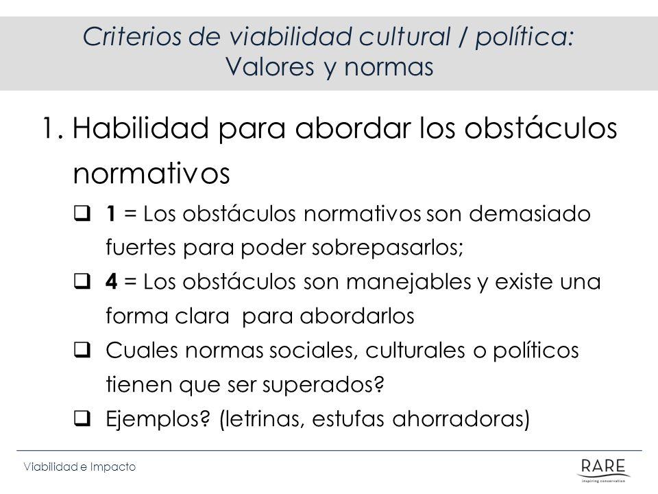 Criterios de viabilidad cultural / política: Valores y normas
