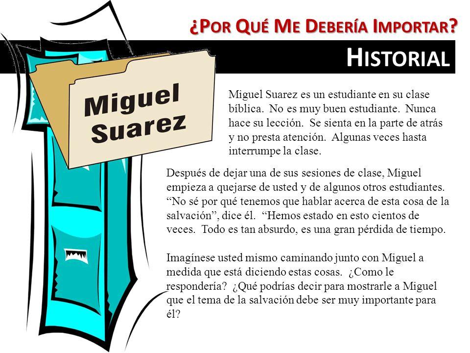 Historial ¿Por Qué Me Debería Importar