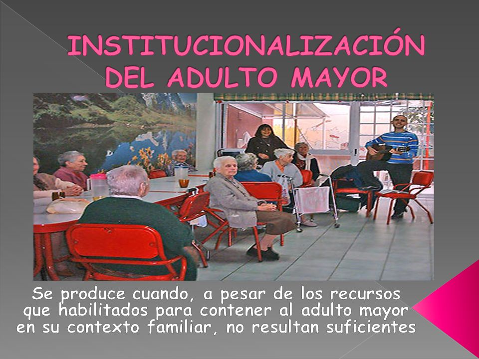 INSTITUCIONALIZACIÓN DEL ADULTO MAYOR