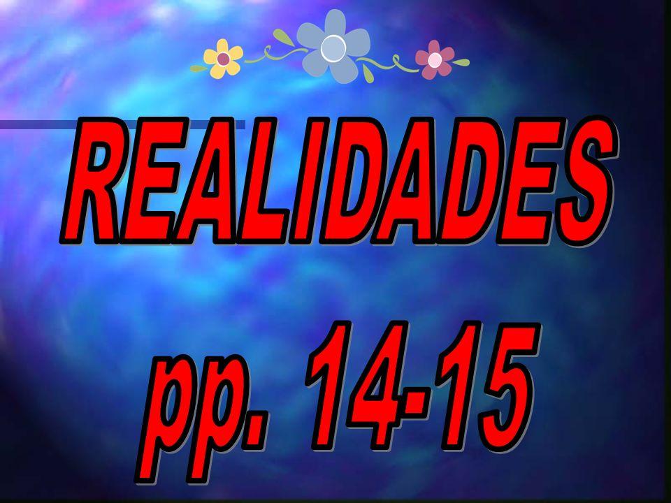 REALIDADES pp. 14-15 1
