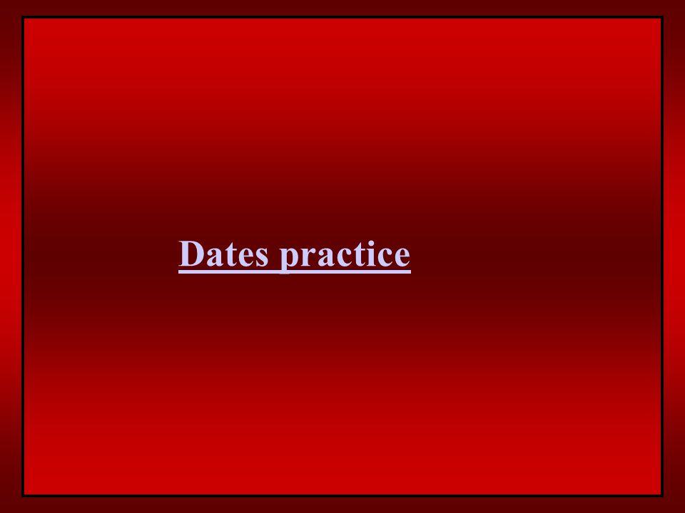 Dates practice