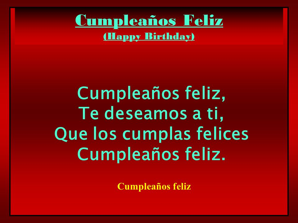 Cumpleaños Feliz (Happy Birthday)
