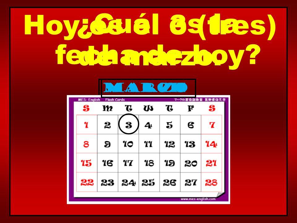 Hoy es el 3 (tres) de marzo.