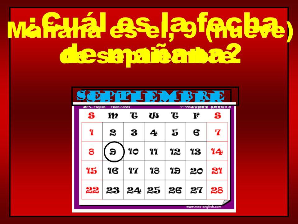 ¿Cuál es la fecha de mañana