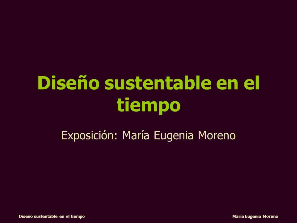 Diseño sustentable en el tiempo