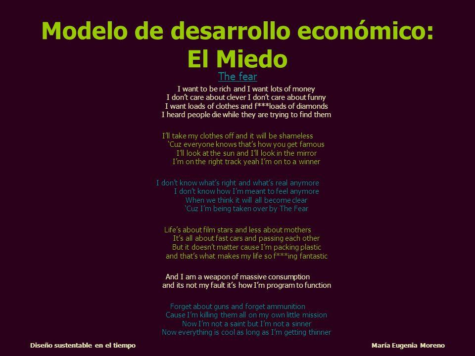 Modelo de desarrollo económico: El Miedo