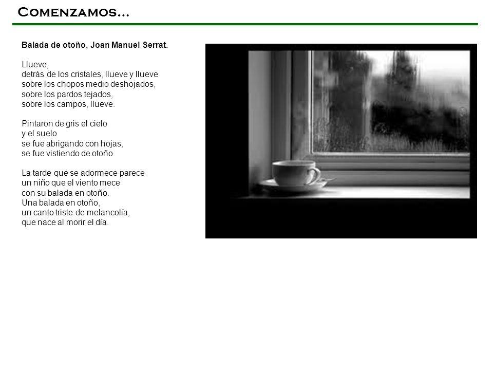 Comenzamos… Balada de otoño, Joan Manuel Serrat.