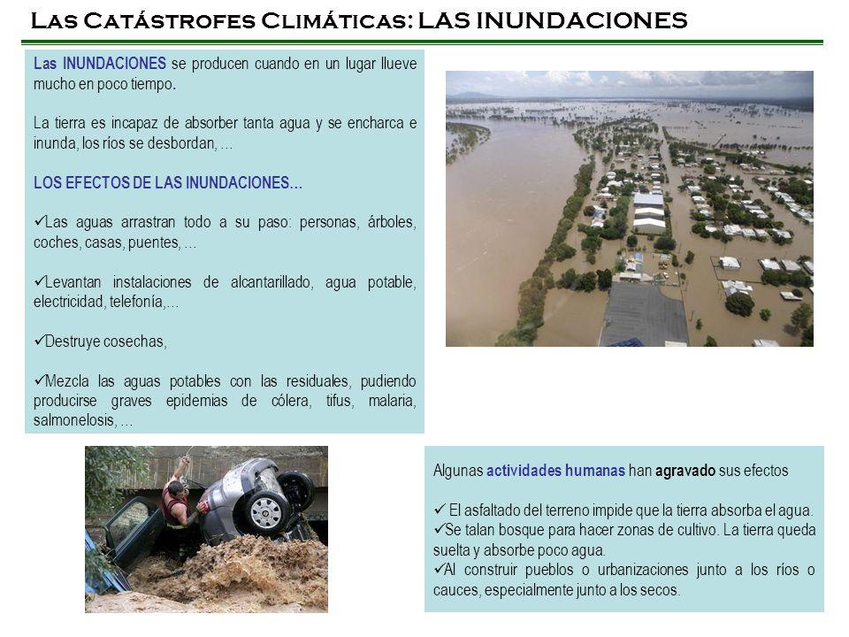 Las Catástrofes Climáticas: LAS INUNDACIONES