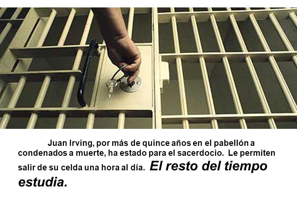 Juan Irving, por más de quince años en el pabellón a condenados a muerte, ha estado para el sacerdocio.