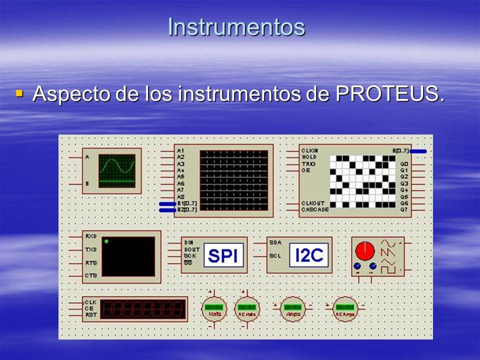 Instrumentos Aspecto de los instrumentos de PROTEUS.