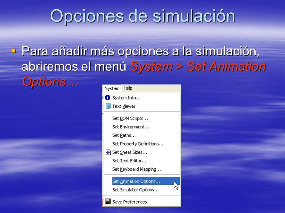 Opciones de simulación