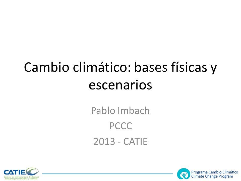 Cambio climático: bases físicas y escenarios