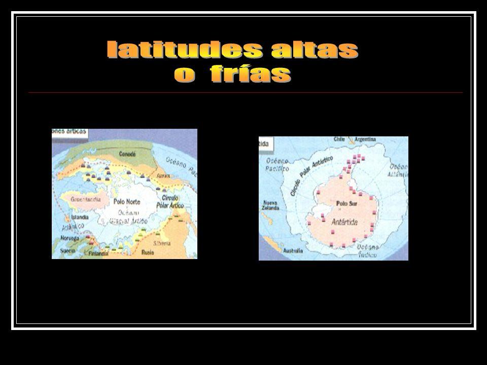 latitudes altas o frías