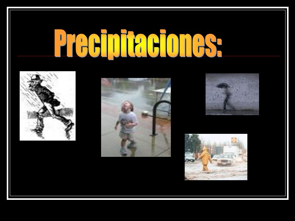 Precipitaciones: