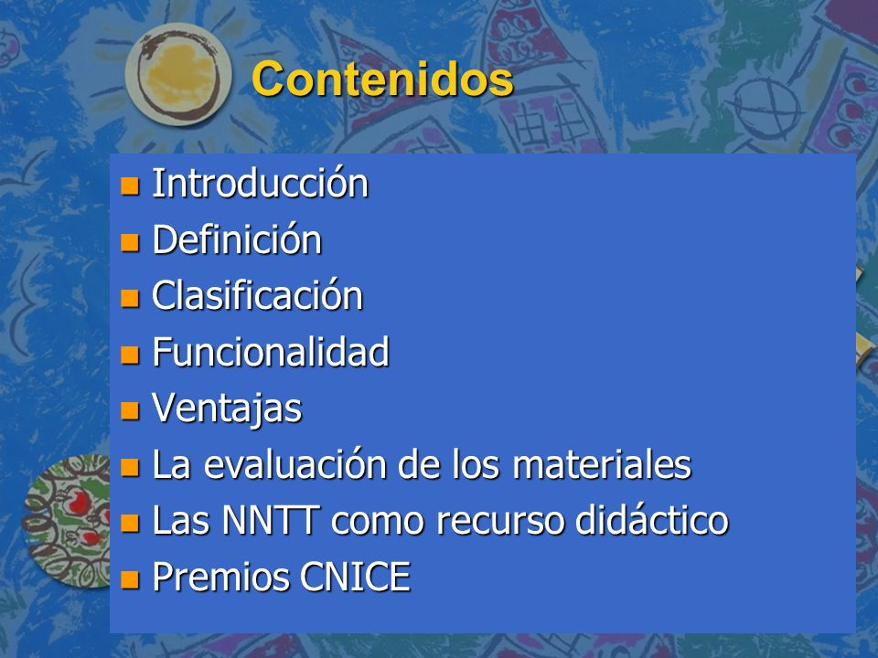 Contenidos Introducción Definición Clasificación Funcionalidad
