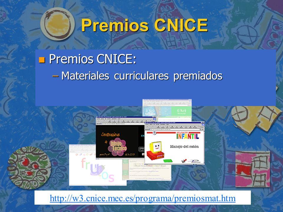 Premios CNICE Premios CNICE: Materiales curriculares premiados