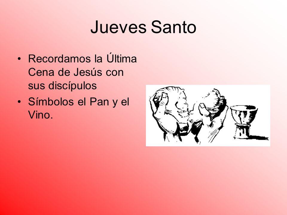 Jueves Santo Recordamos la Última Cena de Jesús con sus discípulos