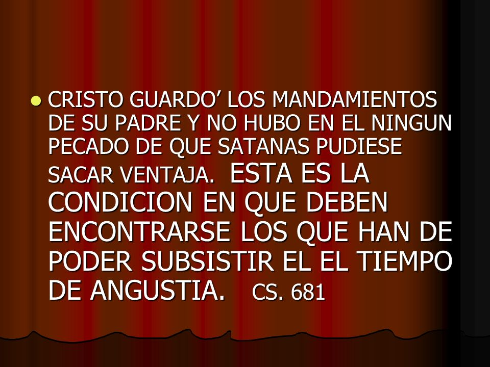CRISTO GUARDO' LOS MANDAMIENTOS DE SU PADRE Y NO HUBO EN EL NINGUN PECADO DE QUE SATANAS PUDIESE SACAR VENTAJA.