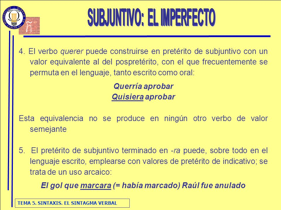 SUBJUNTIVO: EL IMPERFECTO