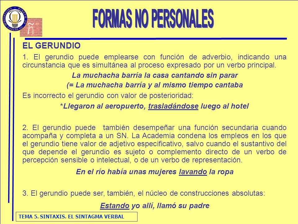 FORMAS NO PERSONALES EL GERUNDIO