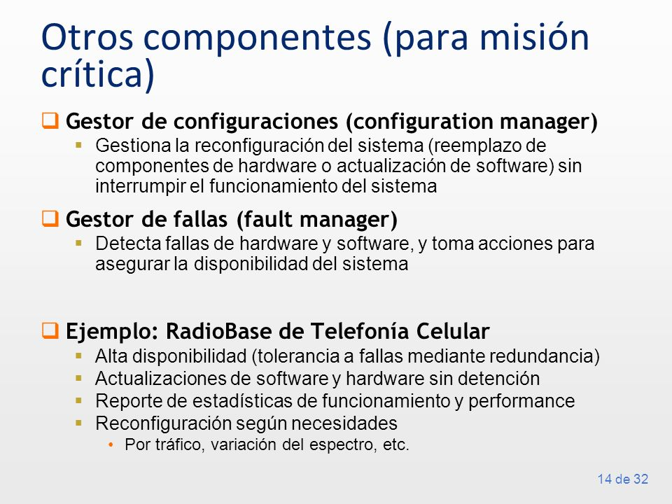 Otros componentes (para misión crítica)