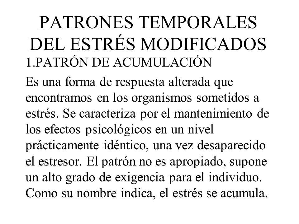 PATRONES TEMPORALES DEL ESTRÉS MODIFICADOS
