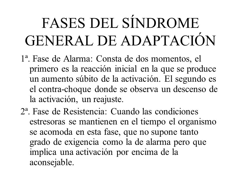 FASES DEL SÍNDROME GENERAL DE ADAPTACIÓN